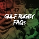 frequently asked questions about Gulf Rugby