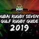 Dubai Rugby Sevens Gulf Rugby Guide 2019